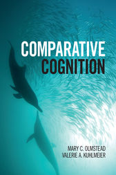 Comparative Cognition by Mary C. Olmstead