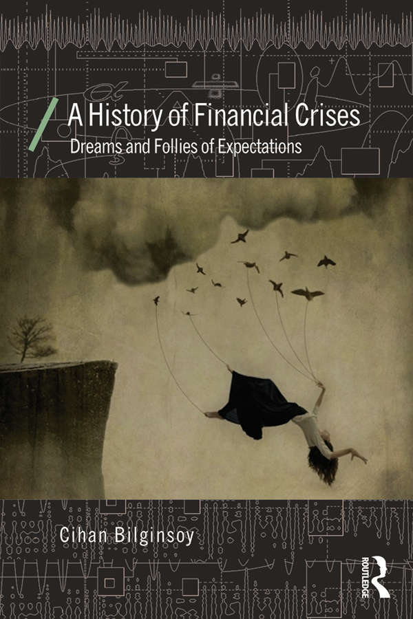 Download Ebook A History of Financial Crises by Cihan Bilginsoy Pdf