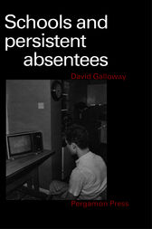 Schools & Persistent Absentees by D. Galloway