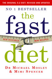 The Fast Diet: Revised and Updated by Dr Michael Mosley