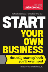 Start Your Own Business, Sixth Edition by The Staff of Entrepreneur Media