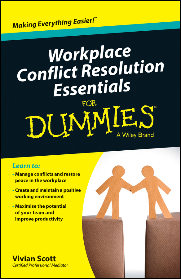 Download Ebook Workplace Conflict Resolution Essentials For Dummies by Vivian Scott Pdf