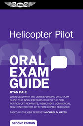 Helicopter Pilot Oral Exam Guide (eBook - epub) by Ryan Dale