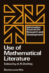Use of Mathematical Literature: Information Sources for Research and Development