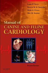 Manual of Canine and Feline Cardiology - E-Book by Larry P. Tilley