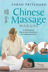 Chinese Massage Manual by Sarah Pritchard