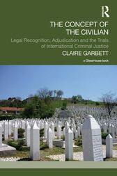 The Concept of the Civilian by Claire Garbett