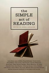 The Simple Act of Reading by Debra Adelaide