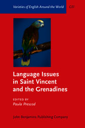 Language Issues in Saint Vincent and the Grenadines by Paula Prescod