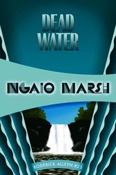 Dead Water by Ngaio Marsh