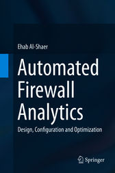 Automated Firewall Analytics by Ehab Al-Shaer