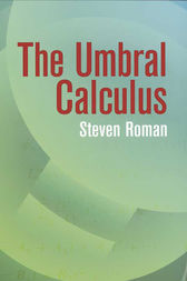 The Umbral Calculus by Steven Roman