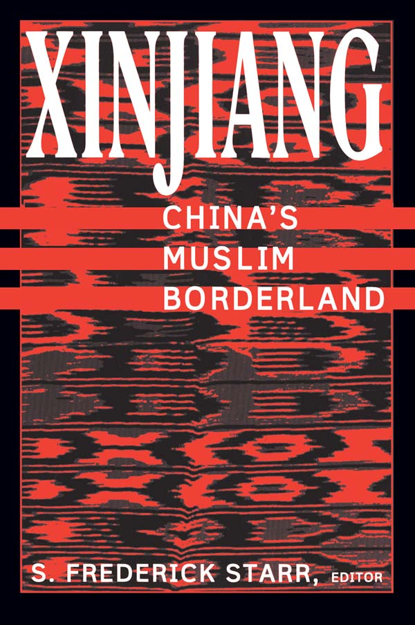 Download Ebook Xinjiang: China's Muslim Borderland by S. Frederick Starr Pdf