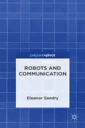 Robots and Communication by Eleanor Sandry