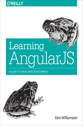 Learning AngularJS by Ken Williamson