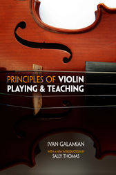 Principles of Violin Playing and Teaching by Ivan Galamian