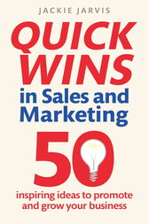 Quick Wins in Sales and Marketing by Jackie Jarvis