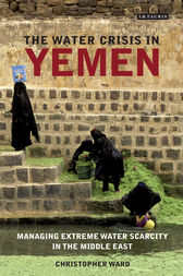 The Water Crisis in Yemen by Christopher Ward