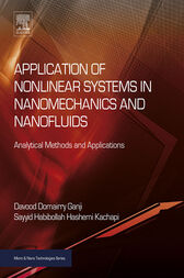 Application of Nonlinear Systems in Nanomechanics and Nanofluids by Davood Domairry Ganji