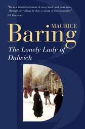 The Lonely Lady Of Dulwich by Maurice Baring