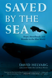 Saved by the Sea by David Helvarg