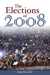 The Elections of 2008 by Michael C. Nelson