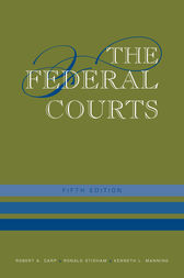 The Federal Courts by Robert A. Carp