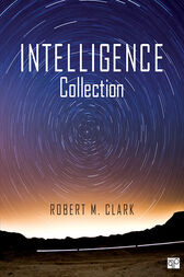 Intelligence Collection by Robert M. Clark