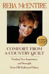 Comfort from a Country Quilt by Reba McEntire