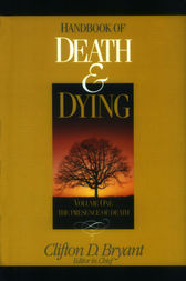 Handbook of Death and Dying by Clifton D. Bryant