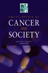 Encyclopedia of Cancer and Society by Graham A. Colditz