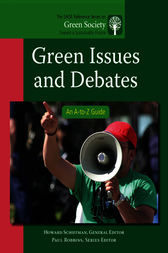 Green Issues and Debates: An A-to-Z Guide