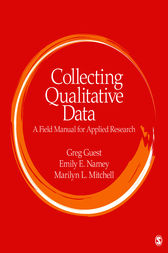 Collecting Qualitative Data by Greg S. Guest