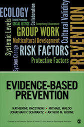 Evidence-Based Prevention by Katherine A. Raczynski