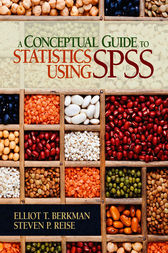 A Conceptual Guide to Statistics Using SPSS by Elliot T. Berkman