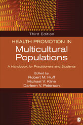Health Promotion in Multicultural Populations by Robert M. Huff