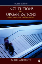 Institutions and Organizations by W. Richard Scott