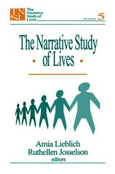 The Narrative Study of Lives by Ruthellen H. Josselson