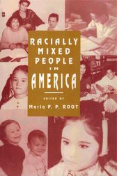 Racially Mixed People in America by Maria P. P. Root