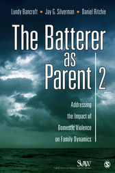 The Batterer as Parent by R. Lundy Bancroft