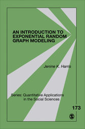 An Introduction to Exponential Random Graph Modeling by Jenine K. Harris