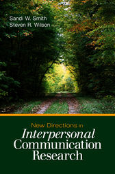 New Directions in Interpersonal Communication Research by Sandi W. Smith