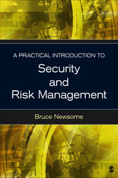A Practical Introduction to Security and Risk Management by Bruce Oliver Newsome