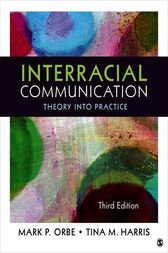 Interracial Communication by Mark P. Orbe