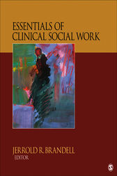 Essentials of Clinical Social Work by Jerrold R. Brandell