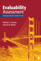 Evaluability Assessment: Improving Evaluation Quality and Use
