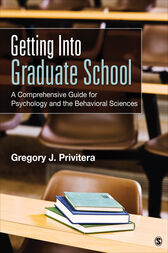 Getting Into Graduate School by Gregory J. Privitera