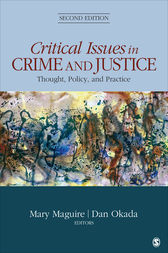 Critical Issues in Crime and Justice by Mary H. Maguire