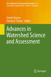 Advances in Watershed Science and Assessment by Tamim Younos