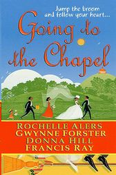 Going to the Chapel by Rochelle Alers